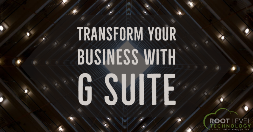 Transform your business with G Suite.
